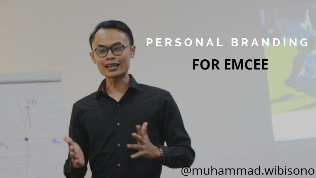Personal Branding Untuk MC Pemula